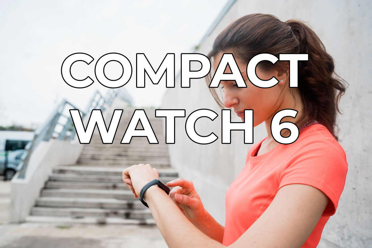 Compact Watch 6